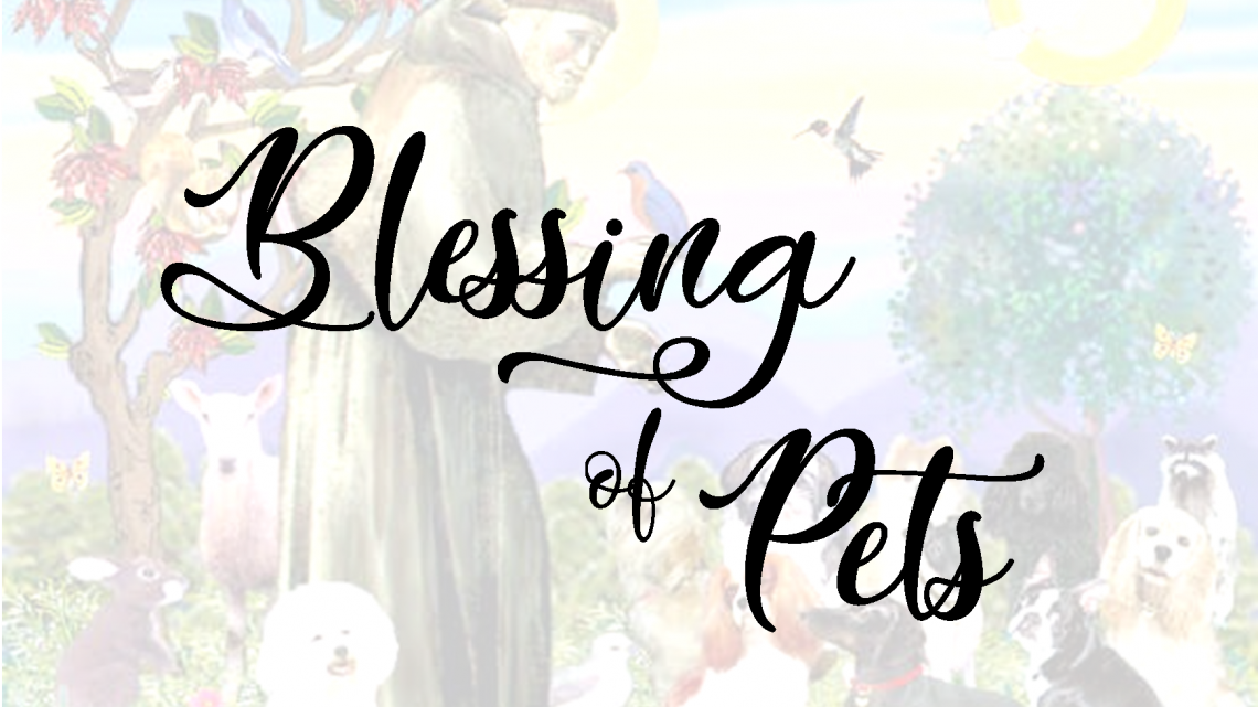 Pet Blessing – Oct. 4th